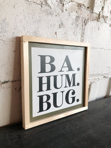 Ba hum bug framed wood art white/black/natural