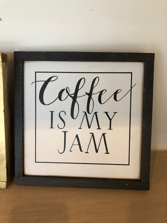 READY TO SHIP coffee is my jam 8x8 white/black/black