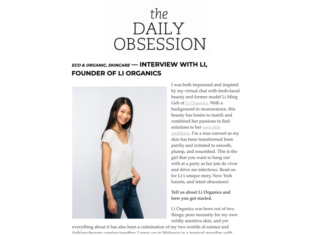The Daily Obsession: Interview with Li, Founder and CEO of Li Organics