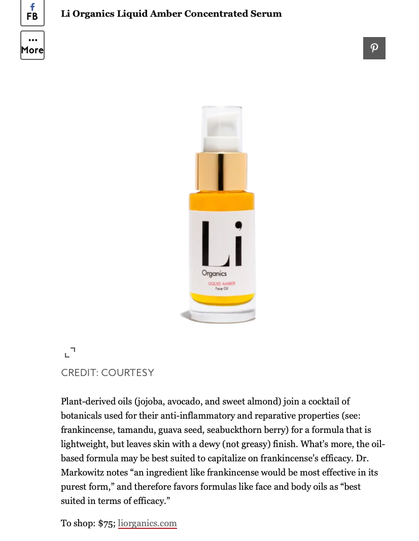 frankincense in skincare, best in Liquid Amber form, easily absorbed and transforms the skin via its rich cocktail of potent plant ingredients. Li Organics. liquid amber costs $75