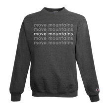 Load image into Gallery viewer, move mountains champion crewneck sweatshirt