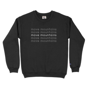 move mountains champion crewneck sweatshirt - black