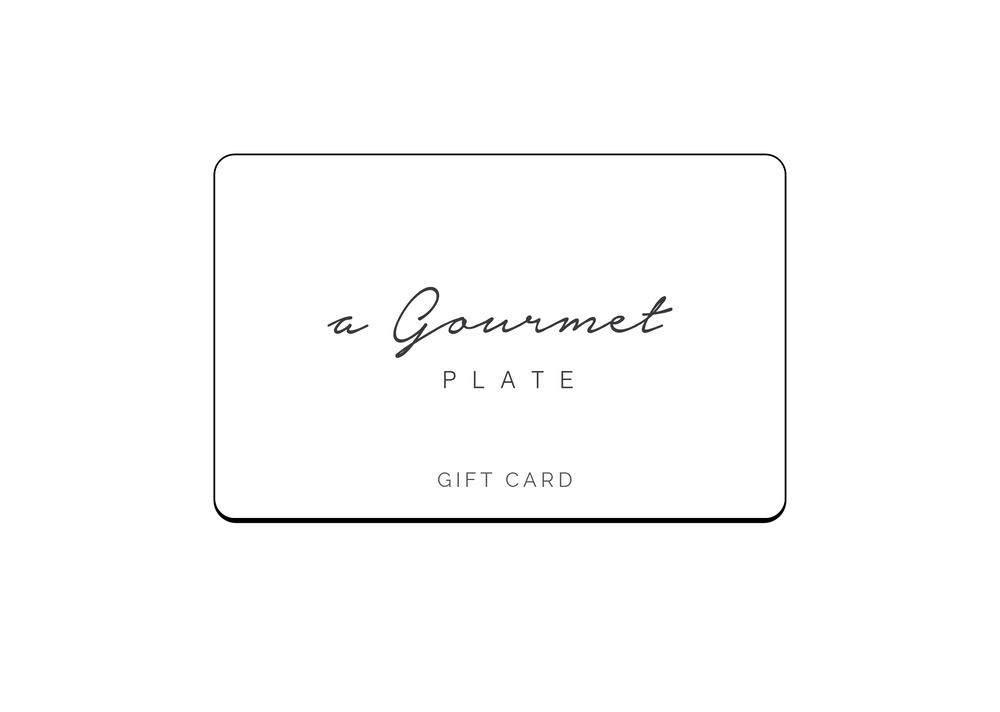 A Gourmet Plate Gift Card