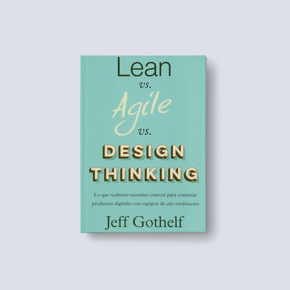 Lean VS Agile VS Design Thinking
