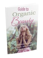 Guide to Organic Beauty