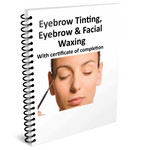 Eyebrow Tinting, Eyebrow & Facial Waxing Training Manual w/ certificate of completion