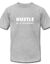Hustle is a mindset. - heather gray