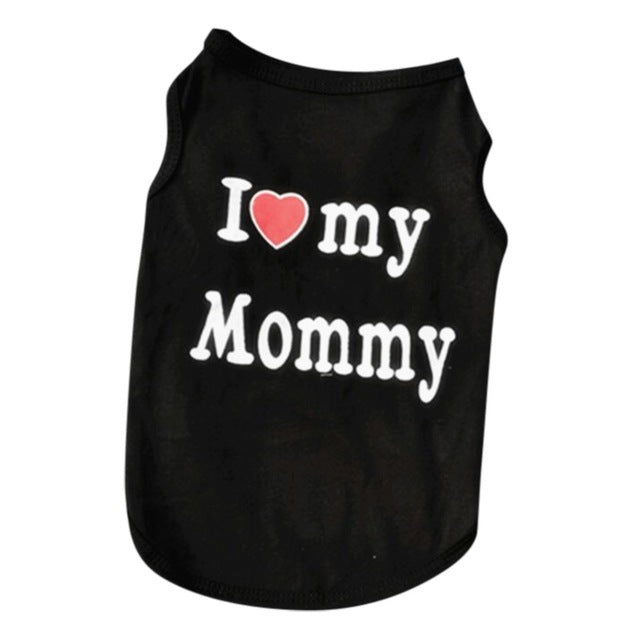 I Love My Mommy Dog Shirt