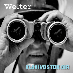 Vladivostok Air - CD (Latest Release) - Welter's Music Shop