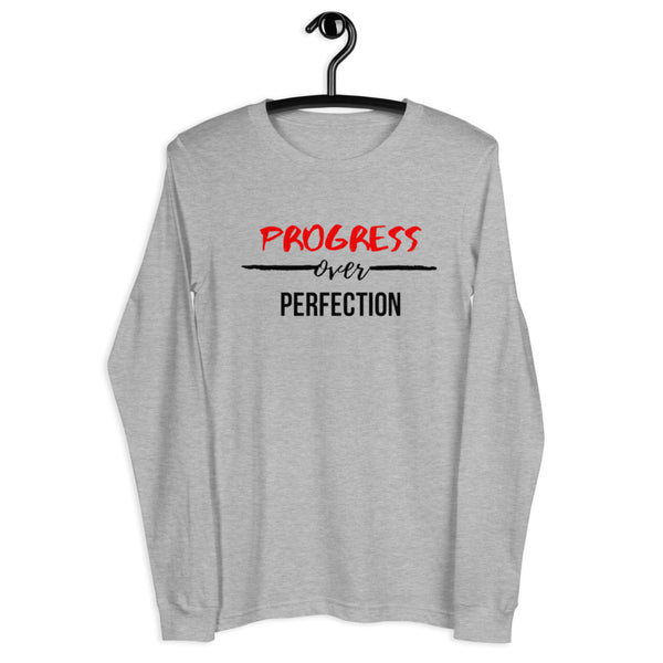Progress Over Perfection Unisex Long Sleeve T-Shirt (White/Grey)