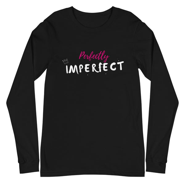Perfectly Imperfect Unisex Long Sleeve Tee (Black)