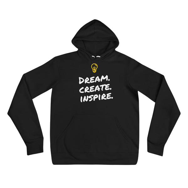 Dream. Create. Inspire. Unisex Hoodie (Black)