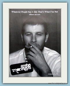 Arctic Monkeys Whatever People Say I am,That's What I'm Not 2006 Original Advert (ref AD3182)