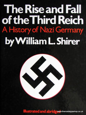The Rise And Fall Of The Third Reich. (ref B85)