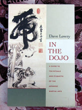 Load image into Gallery viewer, In The Dojo. Martial Art Book. 2006 (ref B129)