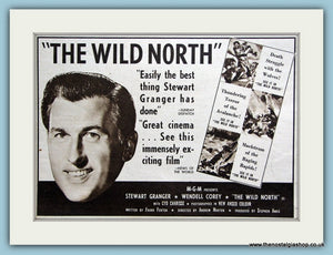 The Wild North starring Stewart Granger. 1952 Original Advert (ref AD3199)