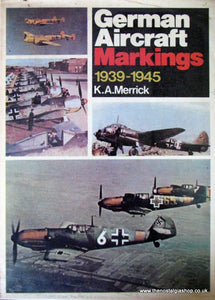 German Aircraft Markings 1939-1945. (ref B115)