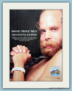 "Bonnie "" Prince"" Billy Greatest Palace Music Original Music Advert 2004 (ref AD3419)"