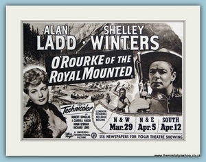 O'Rourke Of The Royal Mounted starring Alan Ladd, 1954 Original Advert (ref AD3250)