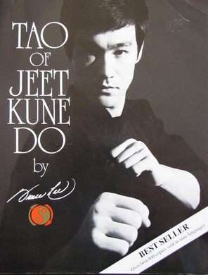 Bruce Lee  Tao of Jeet Kune Do (ref b35)