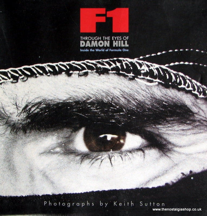 F1 Through The Eyes Of Damon Hill. (ref B82)