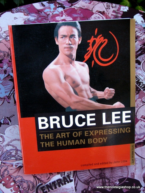 Bruce Lee, The Art of Expressing The Human Body. Book. (ref B130)