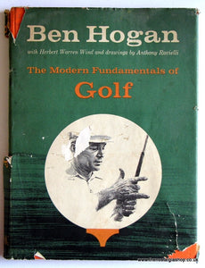 Ben Hogan The Modern Fundamentals Of Golf. 1957 first edition. (ref b66)