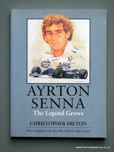 Ayrton Senna, The Legend Grows.  (ref b47)