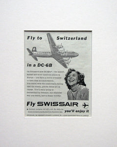 Swissair  Fly in a DC-6B Original advert 1953 (ref AD1504)