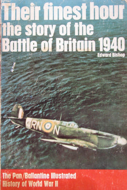 Their Finest Hour  Battle of Britain 1940 (ref b50)