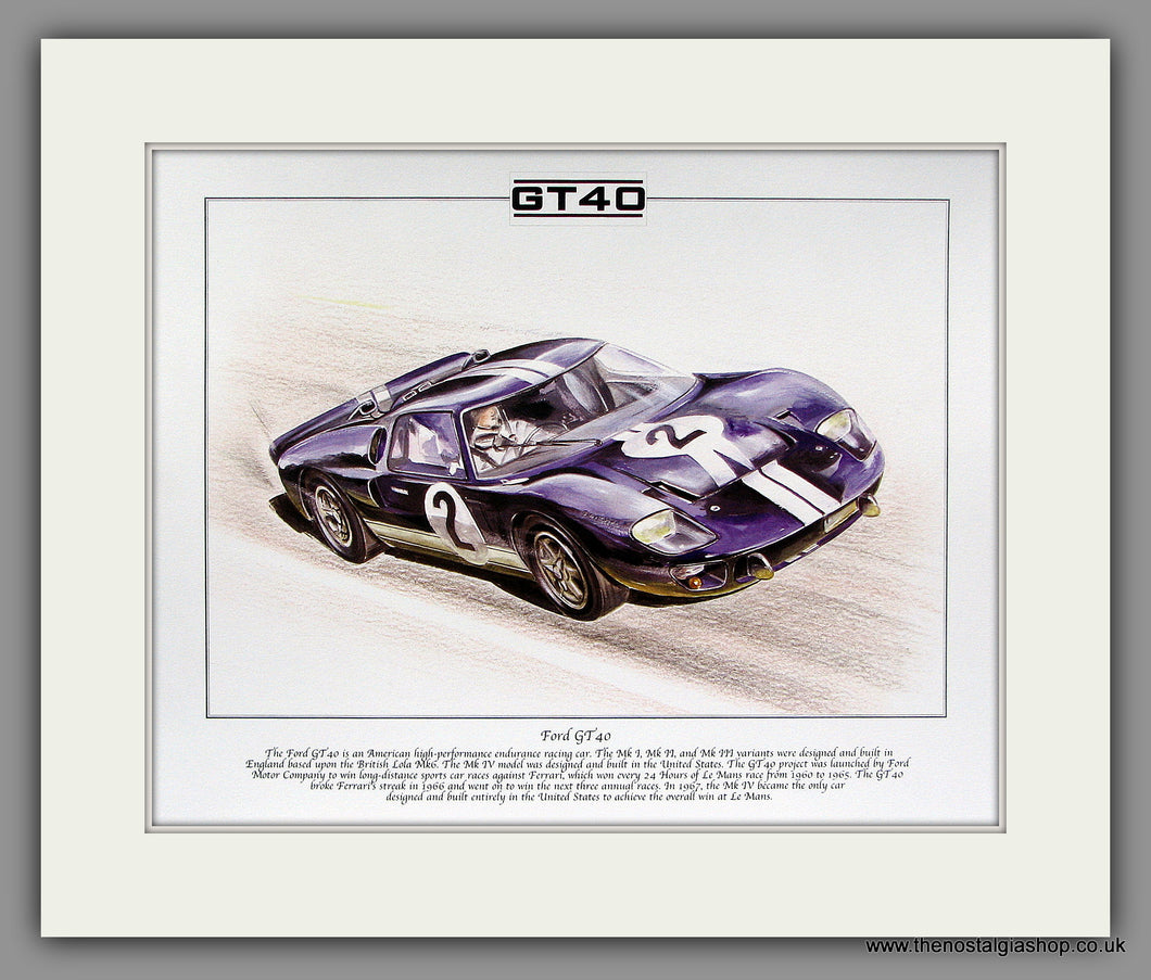 Ford GT40. Mounted Print.