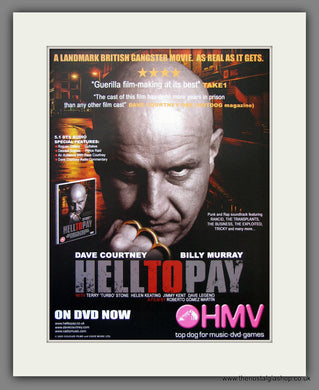 Hell To Pay. 2006 Original Advert (ref AD54928)