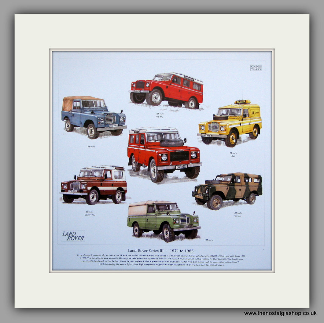 Land Rover Series III. 1971 - 1985. Mounted Print.