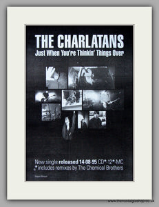 Charlatans (The) - Just When You're Thinkin' Things Over.  Original Vintage Advert 1995 (ref AD10666)