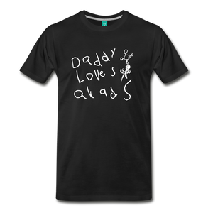 Daddy Loves Quads (white lettering) - black