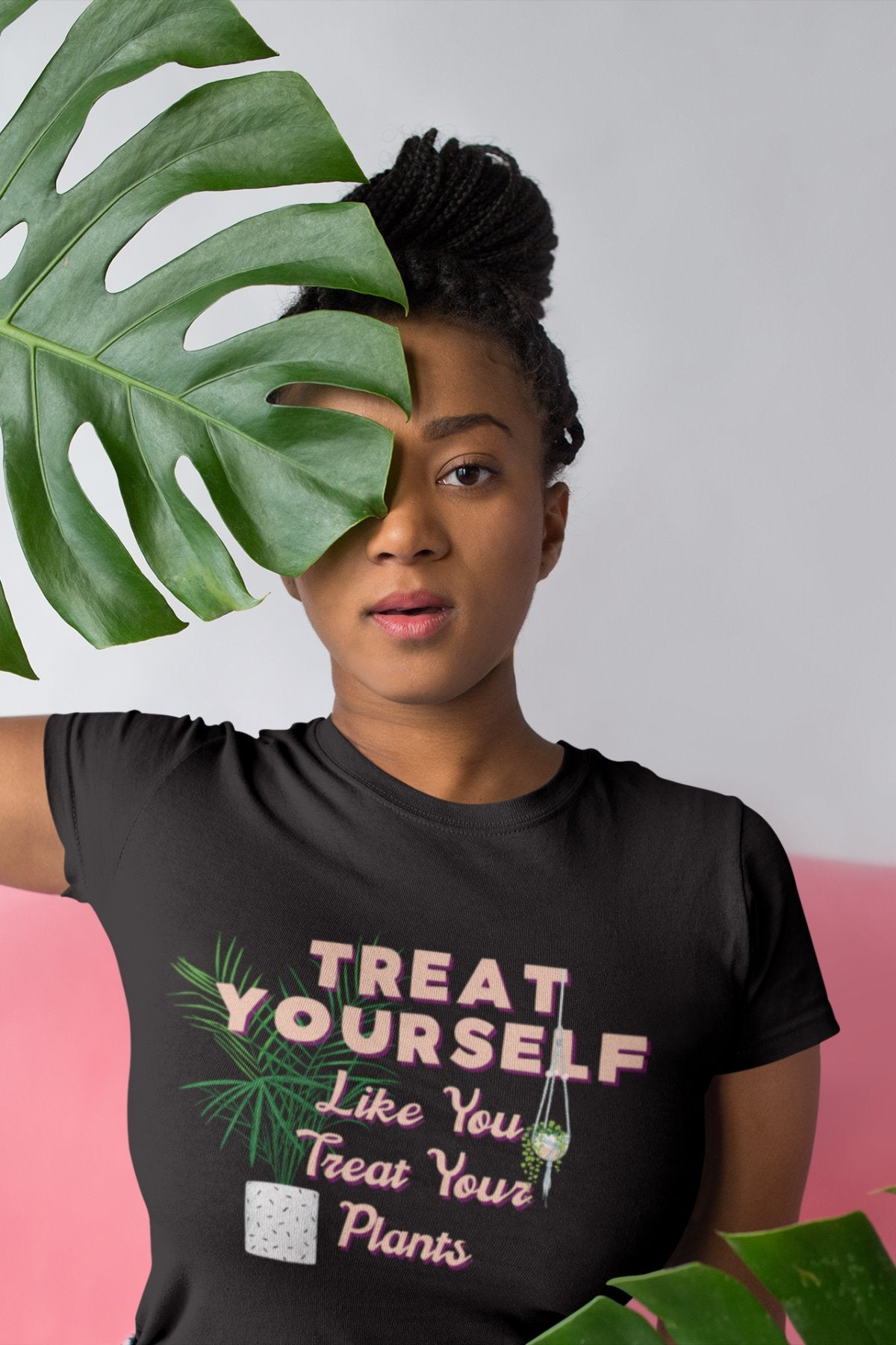 Treat Yourself Like You Treat Your Plants - Unisex Shirt