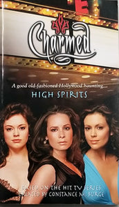 "Charmed ""High Spirits"" Paperback (Scott Ciencin)"