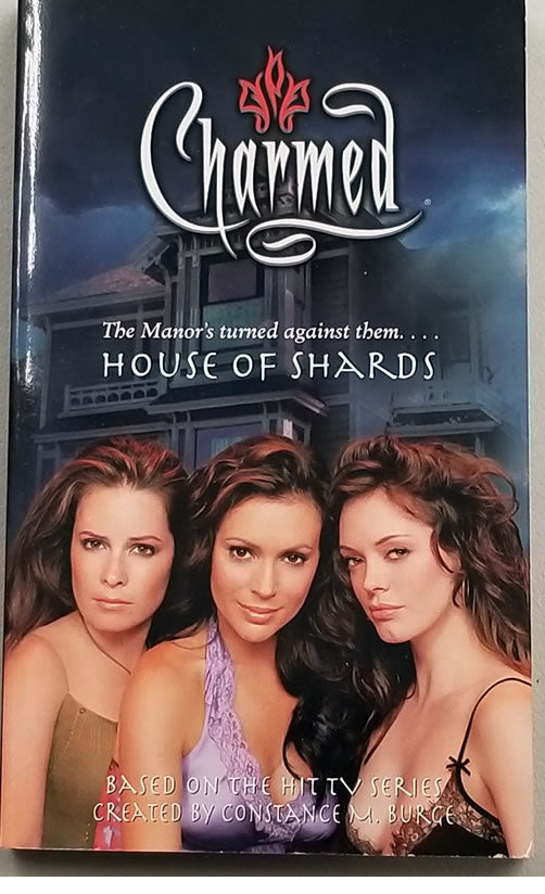 Charmed: House of Shards Paperback (Constance M. Burge)