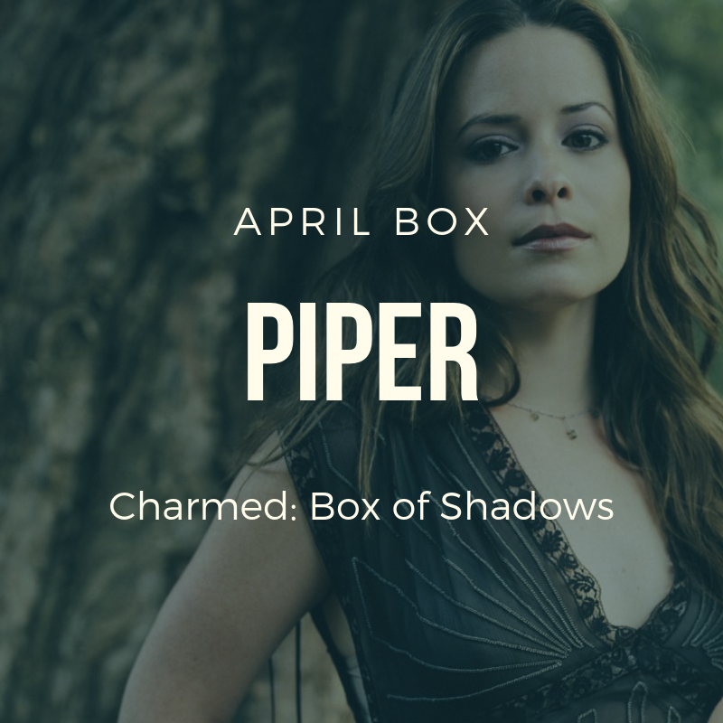 April 2019 Box of Shadows - Piper Halliwell