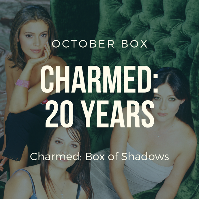 October 2018 Box of Shadows - Charmed: 20 Years