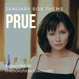 "January 2020: ""Prue Halliwell"" Charmed Box of Shadows"