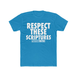 RESPECT THESE SCRIPTURES TEE