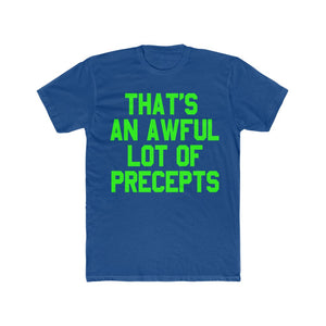 AWFUL LOTTA PRECEPTS TEE (NEON)