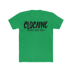 CLOCAINE (JUST SAY NO) TEE 3