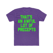 Load image into Gallery viewer, AWFUL LOTTA PRECEPTS TEE (NEON)