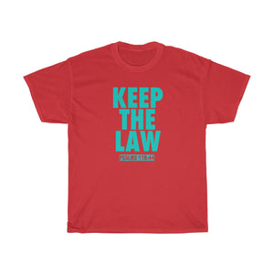 KEEP THE LAW TEAL
