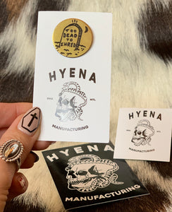 Hyena Mfg. Brass Too Dead To Shred Tombstone Pin