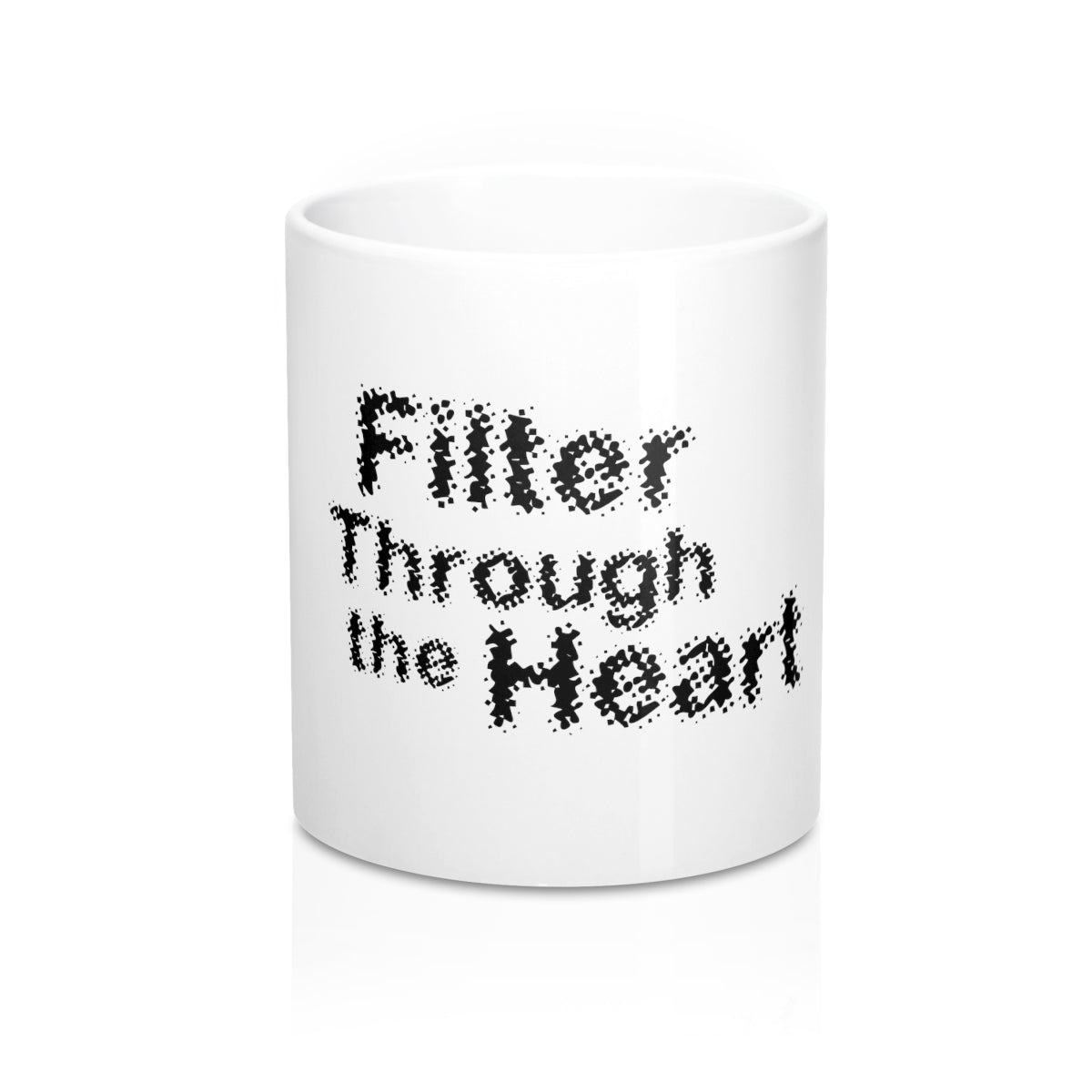 Filter Through the Heart, Blurred: Mug