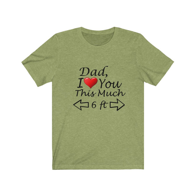 Dad This Much Unisex Jersey Short Sleeve Tee