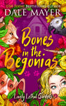Bones in the Begonias
